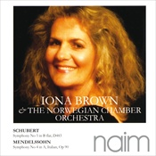 Iona Brown & The Norwegian Chamber Orchestra: Schubert, Mendelssohn