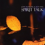 John Moulder & Ken Hall: Spirit Talk